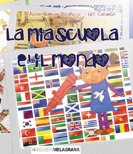 """""""la mia scuola è il mondo"""" nelle librerie italiane"""