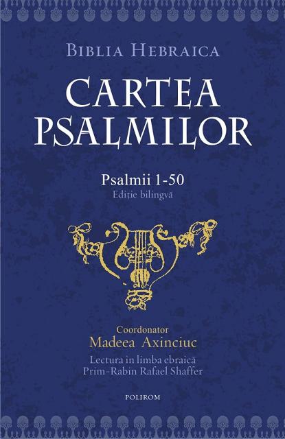 התרגום האקדמי הראשון, שאינו דתי, של תהילים מעברית לרומנית