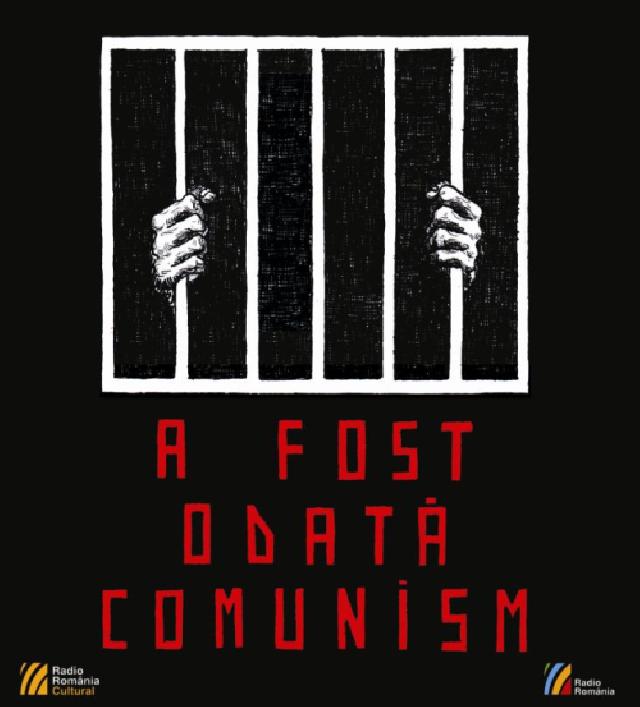 a-fost-odata-comunism---proiect-special-radio-romania-cultural