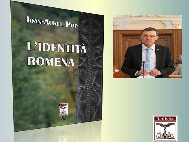 l'identità romena, una realtà portata in italia dal presidente dell'accademia, prof. ioan aurel pop