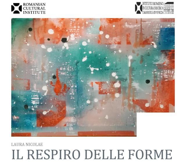 """""""il respiro delle forme"""", la pittrice laura nicolae in mostra a venezia"""